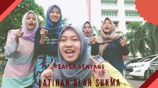 Teater Dentang Latihan Olah Sukma