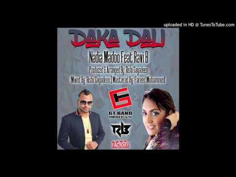 Nadia Madoo Ft Ravi B - Daka Dali [Chutney] 2017 [HD]