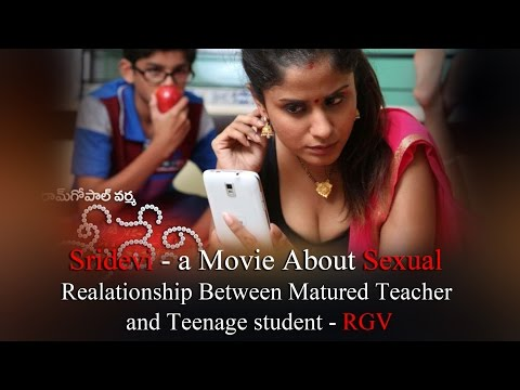 Sridevi a Movie about  Relationship between Matured Teacher and Teenage Student - RedPix 24x7