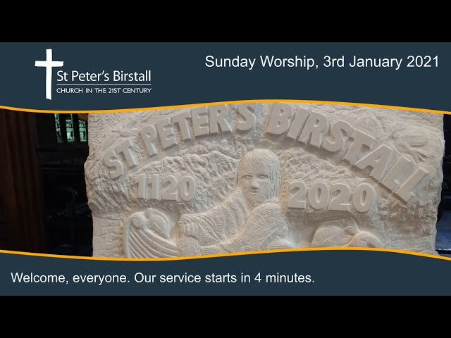 Online worship, 3rd January 2021
