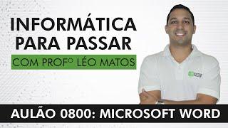Aula Gratuita | Microsoft Word - Índices, Cabeçalho e Rodapé e outros - Léo Matos