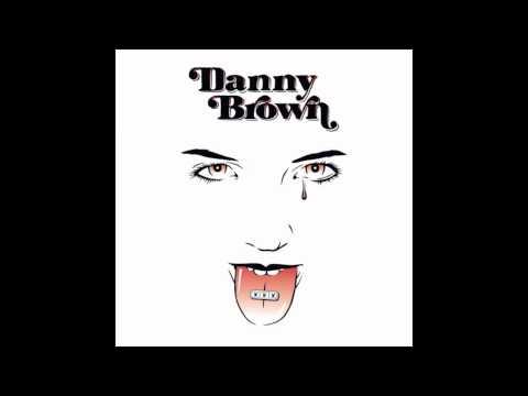 Danny Brown - EWNESW