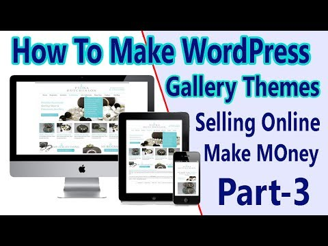 Photo Gallery WordPress Theme Create And Selling online (Part-3) Tube University     Video Tutorial