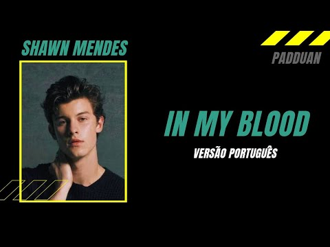 Shawn Mendes - In My Blood (Versão em Português) Audio + Letra | VÜS