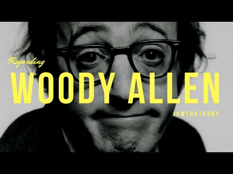RE: Woody Allen  A Reflection