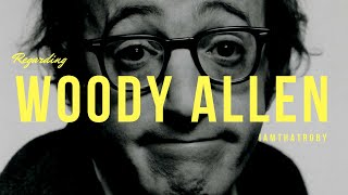 RE: Woody Allen - A Reflection