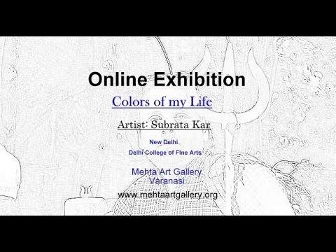 Subrata Kar: Online Exhibition: Mehta Art Gallery, Varanasi