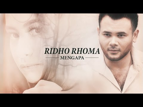 Ridho Rhoma 'Mengapa' | Official Music Video