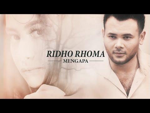 Ridho Rhoma 'Mengapa' |  Music Video