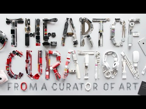 The Art of Curation from a Curator of Art