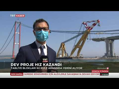 1915 Çanakkale Köprüsü Hız Kazandı 30.07.2021 TURKEY