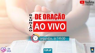 REUNIÃO DE ORAÇÃO - SEGUNDA - 10/08/2020