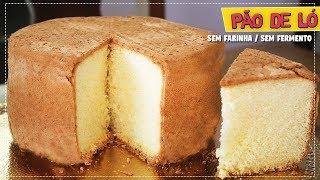 Pão de Ló que não vai Farinha de Trigo e nem Fermento