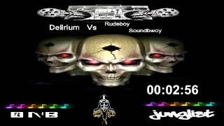 Delirium Vs  Rudeboy Vs Soundbwoy