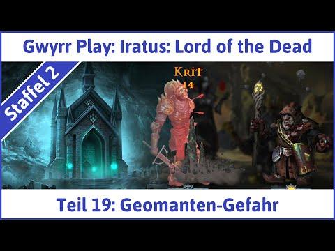 iratus-deutsch-teil-19---geomanten-gefahr-|-let's-play
