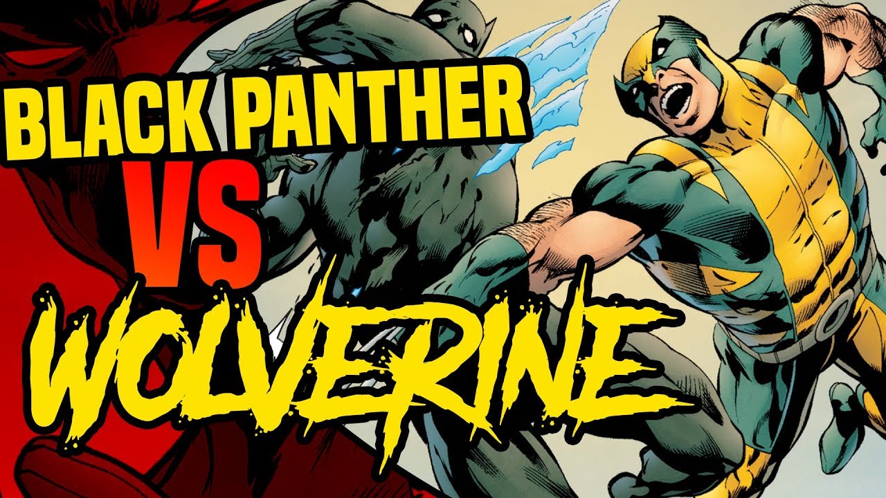 Black Panther vs Wolverine: Who Would Win In A Fight ( With or Without Powers )