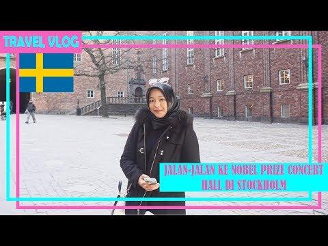 JALAN-JALAN KE NOBEL PRIZE CONCERT HALL DI STOCKHOLM || SCANDINAVIA - SWEDEN || ADINSAVLOG #1