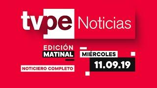 TVPerú Noticias Edición Matinal 11/09/19 (Parte 2)