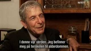 Leonard Cohen - Montreal interview, part 1 of 3 (NRK, 2006)