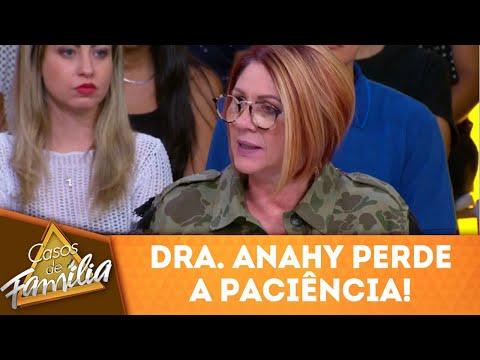 Dra. Anahy Perde A Paciência! | Casos De Família (10/04/18)
