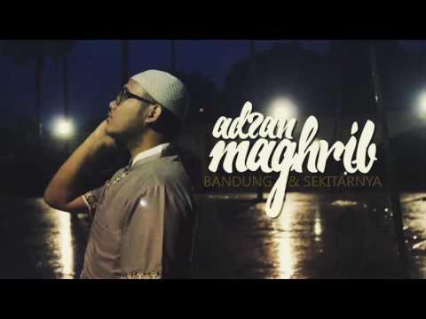 Adzan Maghrib Bandung Youtube