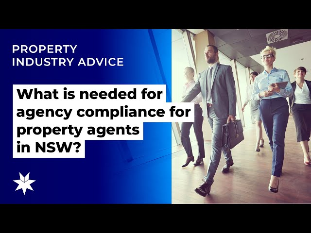 What is needed for agency compliance for property agents in NSW?