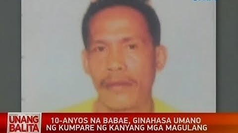 UB: 10-anyos na babae, ginahasa umano ng kumpare ng kanyang mga magulang