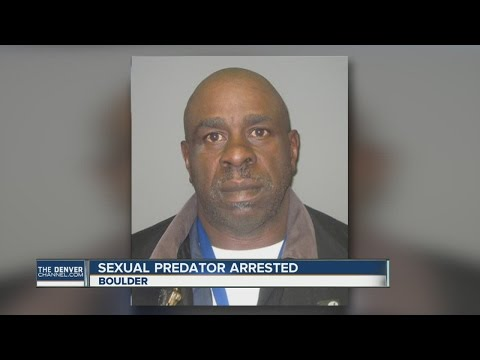 Violent sexual predator arrested in Boulder