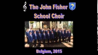 Zadok The Priest - Handel - The John Fisher School Choir