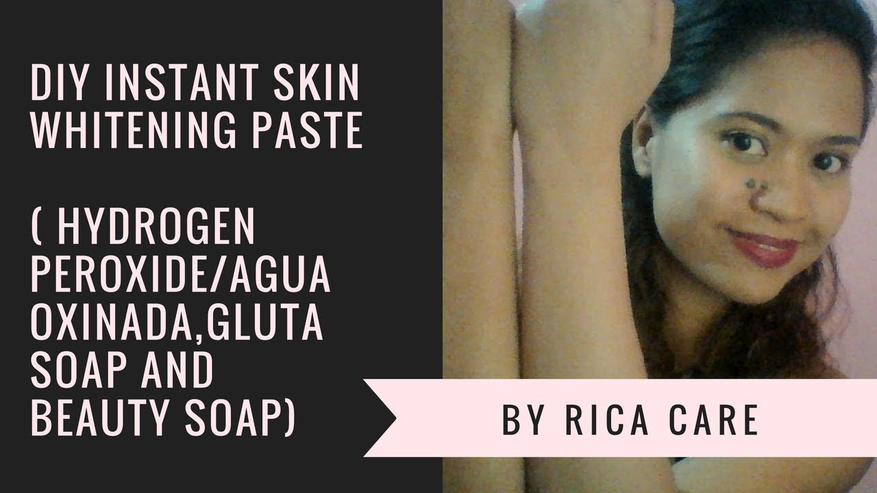 DIY Instant Skin Whitening Paste ( Hydrogen Peroxide/Agua Oxinada) Review