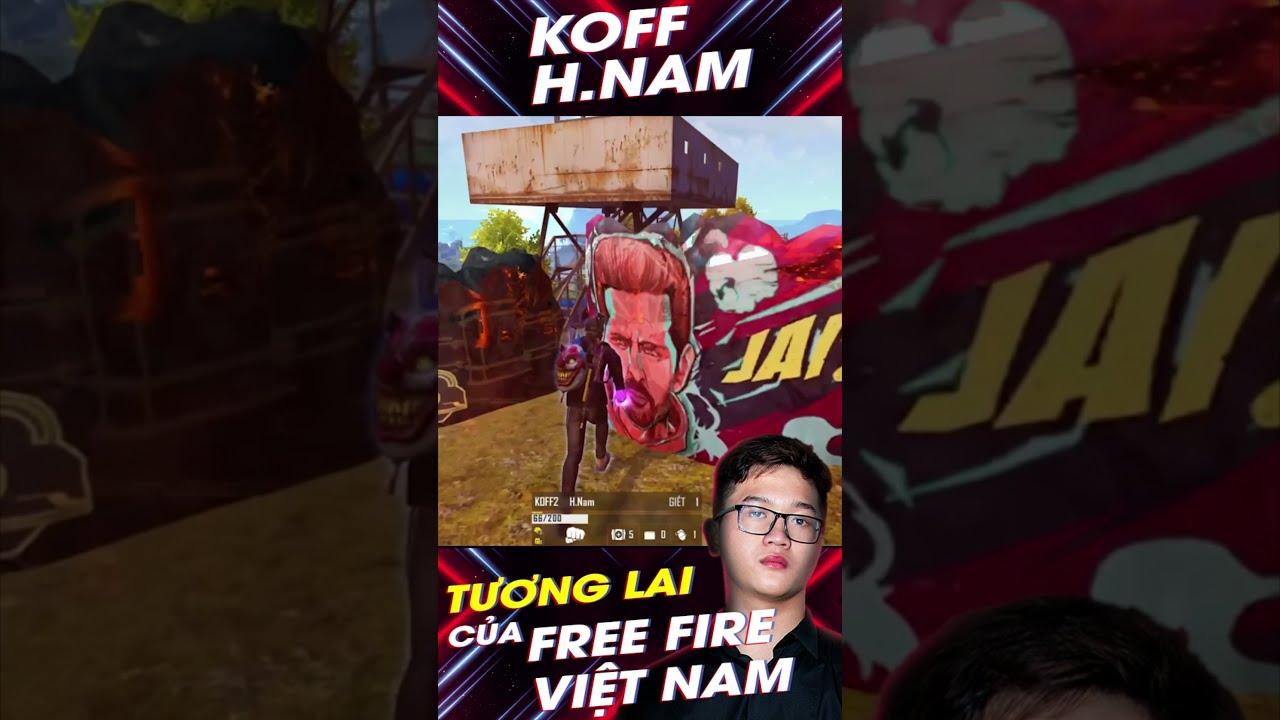KOFF H.Nam - Tương Lai của Free Fire Việt Nam #Shorts