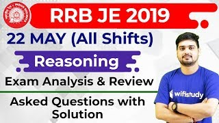 RRB JE 2019 (22 May 2019, All Shifts) Reasoning | JE CBT-1 Exam Analysis & Asked Questions