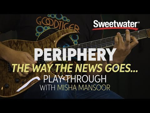 "Periphery ""The Way The News Goes..."" Playthrough Lesson with Misha Mansoor"