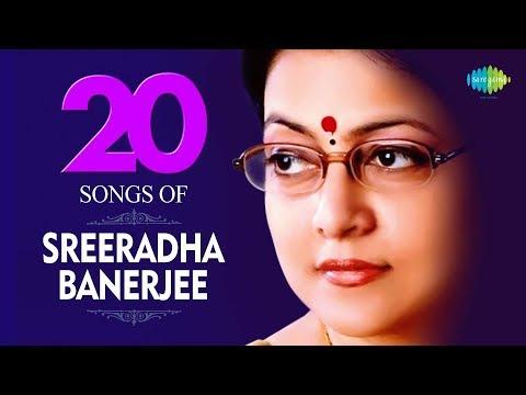 20 Songs Of Sreeradha Banerjee | শ্রীরাধা ব্যানার্জী | HD Songs | One Stop Jukebox