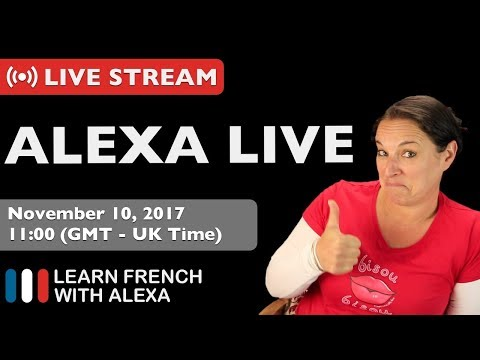 LIVE: Learn French With Alexa Q&A
