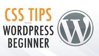 WordPress CSS Tips for Beginners