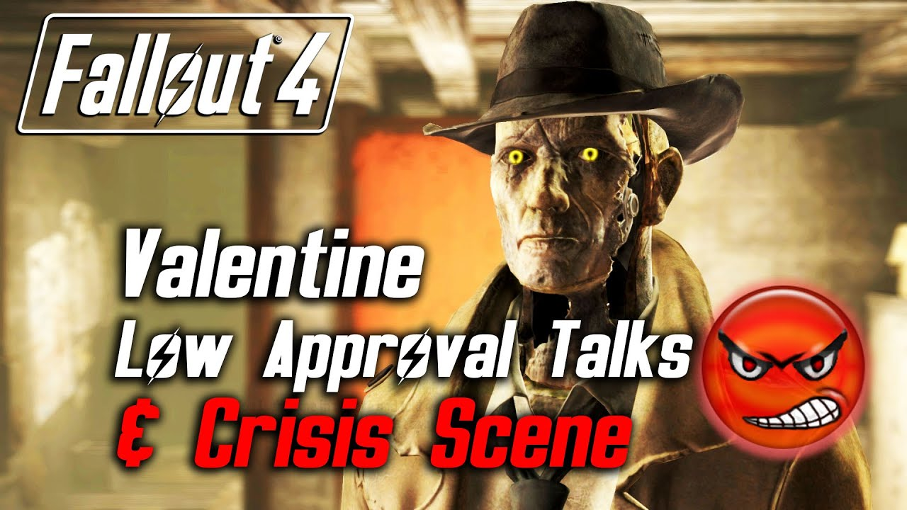 Fallout 4 Nick Valentine All Low Approval Talks