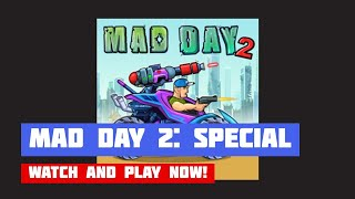 Mad Day 2: Special · Game · Gameplay