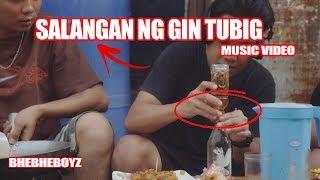 Salangan ng Gin Tubig (Sa Ngalan Ng Pag-ibig) BheBheBoyz