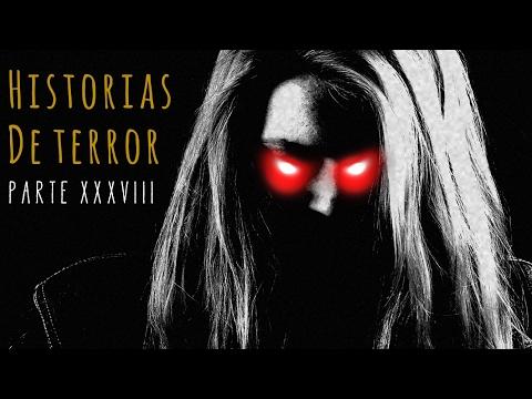 HISTORIAS DE TERROR (RECOPILACIÓN DE RELATOS XXXVIII)