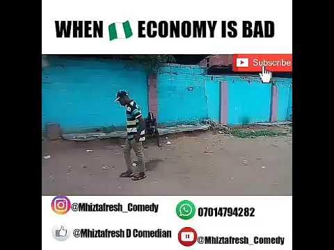 When Nigeria economy is bad