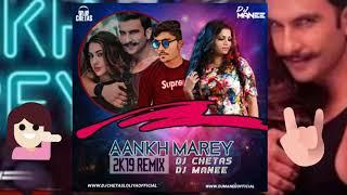 aankh-marey-simmba-2k19-remix---dj-chetas-dj-manee
