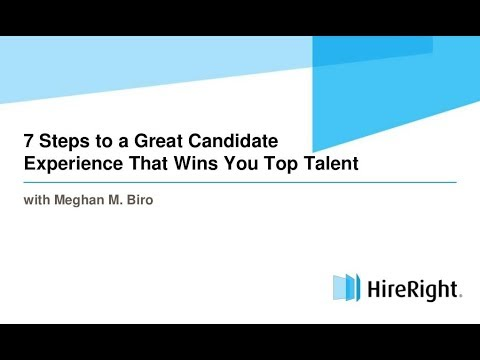 7 Steps to a Great Candidate Experience That Wins Top Talent [WEBINAR]