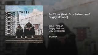 Play So Close (feat. Guy Sebastian & Bugzy Malone)