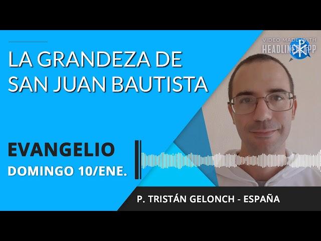 Evangelio de hoy jueves 10 de diciembre de 2020   La grandeza de San Juan Bautista