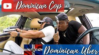 Dominican Cop Meets Dominican Uber
