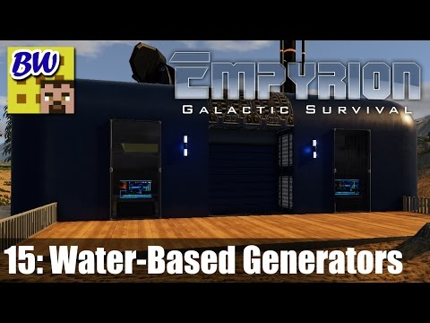 Empyrion #15 - Water-Based Generators