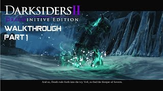 DARKSIDERS 2: Deathinitive Edition - Walkthrough part 1 - 1080p 60fps - No commentary