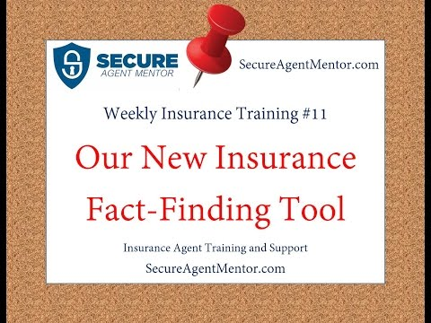 Weekly Insurance Training #11: Our New Insurance Fact Finder