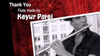 Thank You Movie Akshay kumar full flute Theme - Keyur Patel.mp4